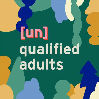 Unqualified Adults