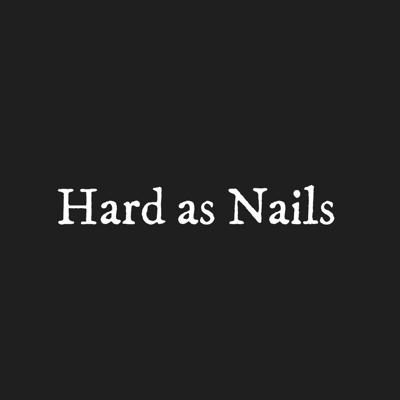Hard as Nails by Outsider.ie