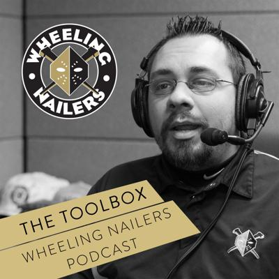 The Toolbox: Wheeling Nailers Podcast
