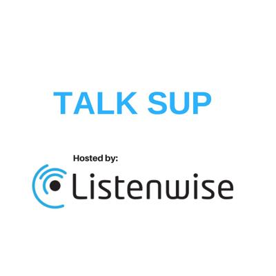 This is Talk Sup – a podcast that listens to superintendents. We connect superintendents to their communities by listening to their priorities, challenges, and what motivates them personally. Hosted by Monica Brady-Myerov, CEO and Founder of Listenwise, an award-winning listening skills company for middle and high schools. Get a free 30-day trial at Listenwise.com.