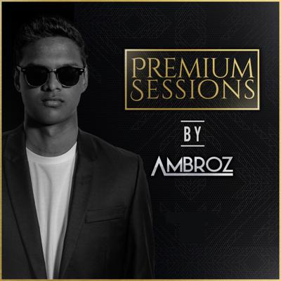 Premium Sessions By Ambroz