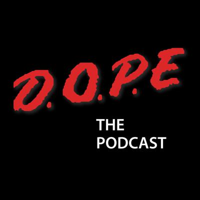 DOPE The Podcast