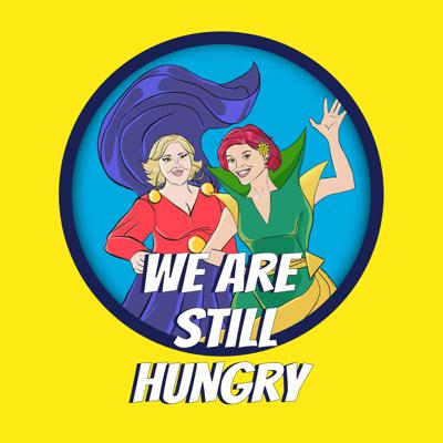 We Are Still Hungry