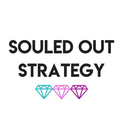Souled Out Strategy