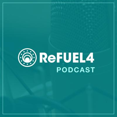 ReFUEL4 Podcast!