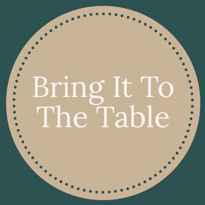 Podcast by Bring It To The Table