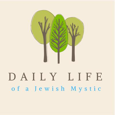 Daily Life of a Jewish Mystic