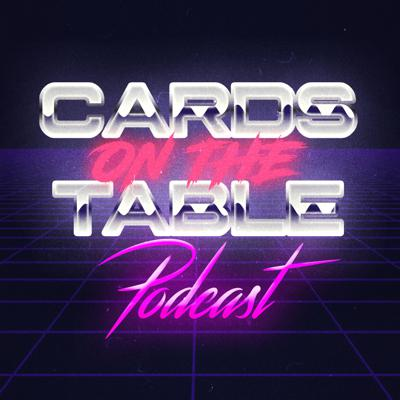 Cards On The Table Podcast
