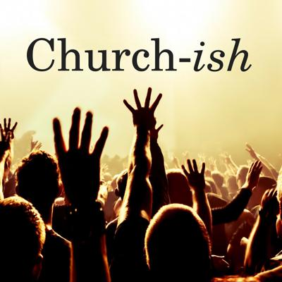 Join Boom & Dan every week as they give you the scoop on the church world and dive into pop culture.  Send your questions to: ChurchishPod@gmail.com