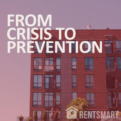 From Crisis to Prevention | A Podcast by RentSmart