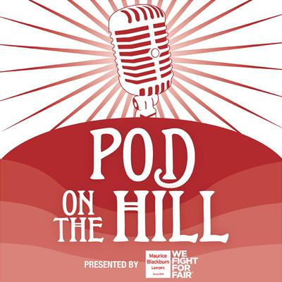 Pod On The Hill - Victorian Labor Podcast