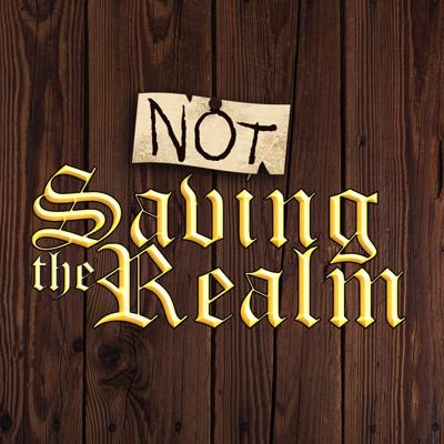 Not Saving the Realm