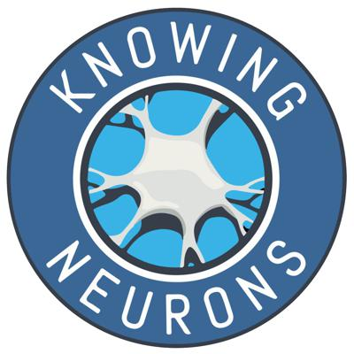 Knowing Neurons Podcast