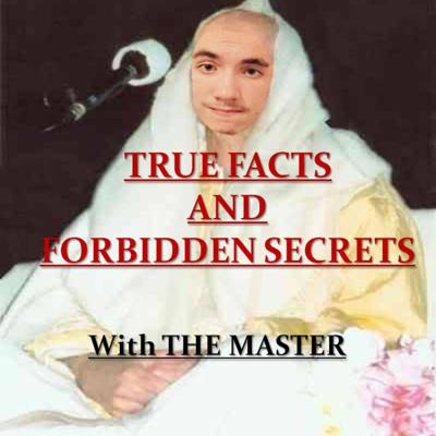 True Facts and Forbidden Secrets Podcast