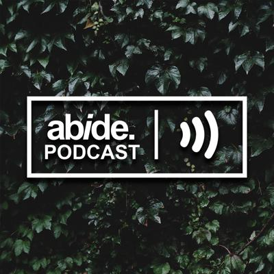Abide Podcast
