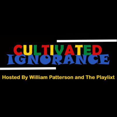 Cultivated Ignorance