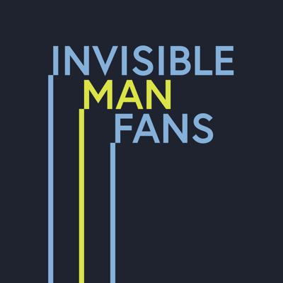 Invisible Man Fans