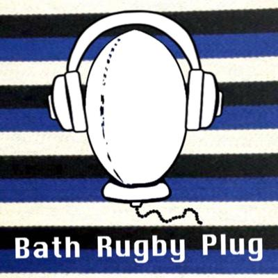 Welcome to the Bath rugby plug, a weekly rugby podcast focussing on all things Bath Rugby hosted by Gabriel and Tom. Every week we'll be gathered around the microphones plugging the boys in blue, black and white. Expect match analysis and previews, player interviews and other features such as quizzes and games. Join us on our journey of blood, sweat and beers as we set off on the emotional rollercoaster that is being a Bath fan. COYB.