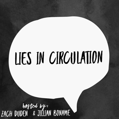 Lies In Circulation
