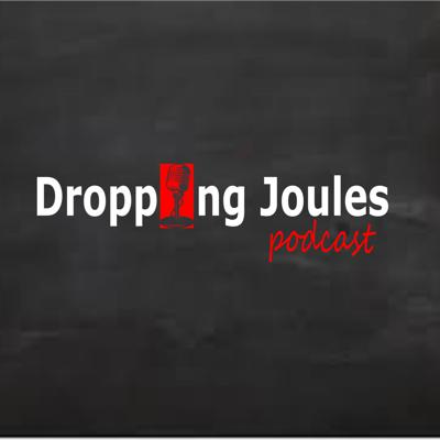 Dropping Joules Podcast