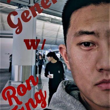 Life In General W/ Ron Tang