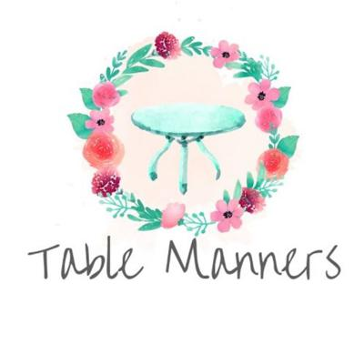 Table Manners Podcast