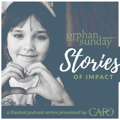 Orphan Sunday Stories of Impact