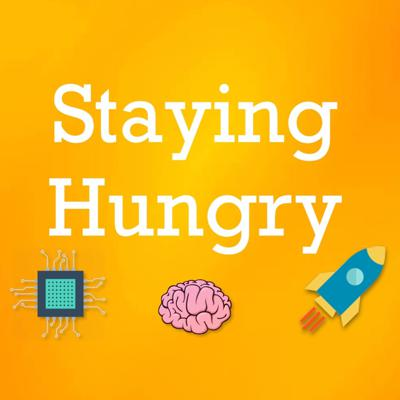 Staying Hungry