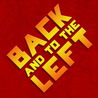 Back & to the Left