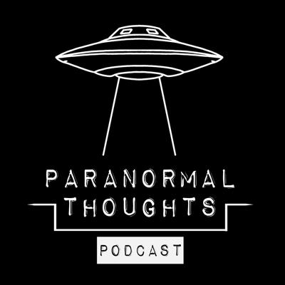 Paranormal Thoughts Podcast