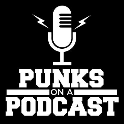 PUNKS ON A PODCAST