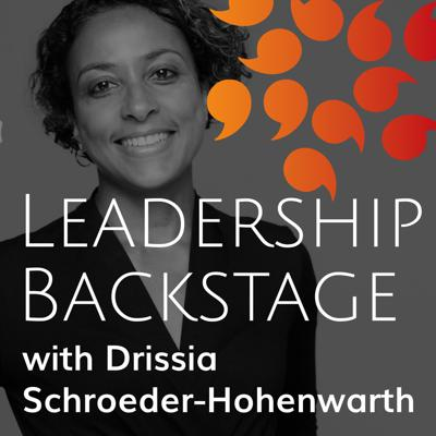 My name is Drissia Schroeder-Hohenwarth. I am an Executive Coach, an Organisational consultant and the owner of DSH International HR.   I created this podcast because there are so many discussions and theories ABOUT leadership and in my opinion far too little open conversations WITH leaders about this topic.   This is what I want to change with my Podcast. I want to give leaders a voice, listen to what they say and see what we can learn from each other.   Leadership Backstage is a learning platform from leaders to leaders with a series of unique conversations with leaders about their role, their pride, their learning and their challenges.   If you listen carefully you will probably hear as well that we all have so much more in common than we sometimes think and that we are all connected in our humanness. There is no taboo. Just life that wants to be lived!  Enjoy these conversations and please don´t forget to