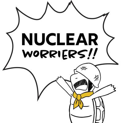 Nuclear Worriers