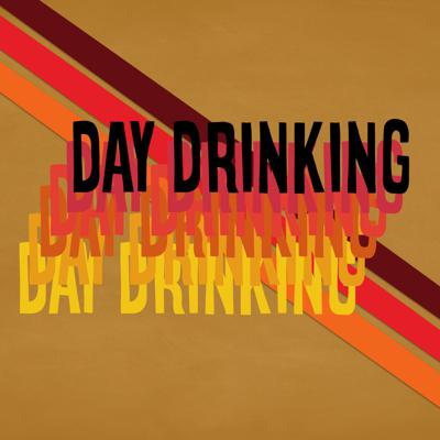 Day Drinking