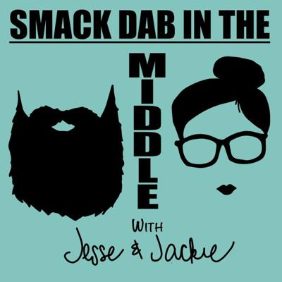 Smack Dab in the Middle Podcast