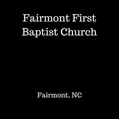 Fairmont First Baptist Church
