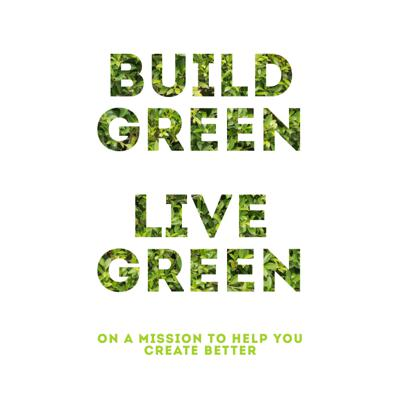 Build Green Live Green