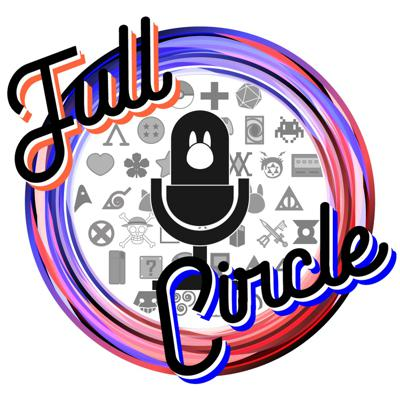Full Circle Podcast