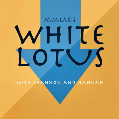 White Lotus: An Avatar Podcast