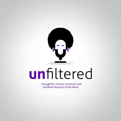 Unfiltered is a weekly podcast that explores all national conversations - politics, policy, economy, minority rights and other issues through the lens of women. Unfiltered tackles the serious issues with a wonderful mix of outrage, irreverence and laughter. Tune in!!