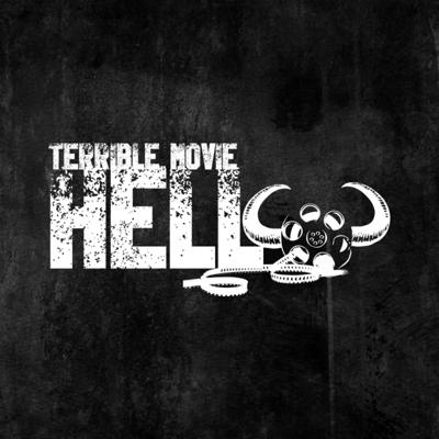 Terrible Movie Hell