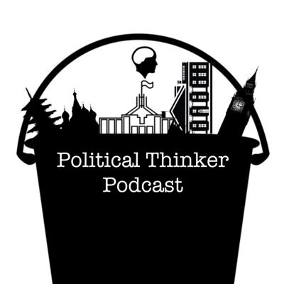 Political Thinker Podcast