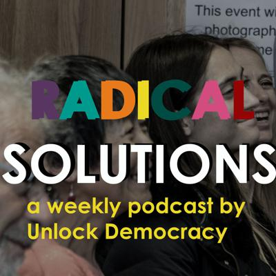 Unlock Democracy is an organisation which aims to give political power back to the people. Sign up for our emails today: http://unlockdemocracy.org/radicalsolutions
