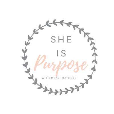 She is Purpose