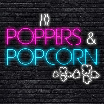 Welcome to Poppers & Popcorn, a podcast that combines all things queer with all things film. Noticing a lot of gay things in modern cinema? We're here to queen out about it, and be a little messy while doing so. Taking the perspectives of a critic and a filmmaker, hosts Matt Dougherty and Josh Currence dissect new releases every week through a queer lens. The film community desperately needs more queer voices, and we're hear to help fill that void with as much pride (and shame) as we can muster.
