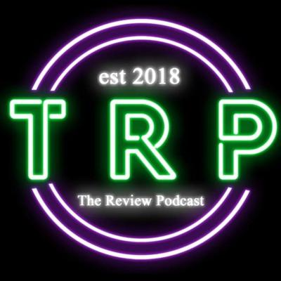TRP The Review Podcast