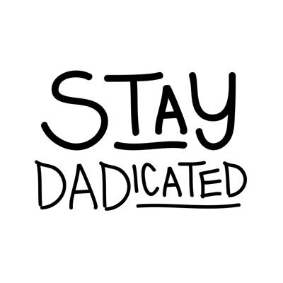 Stay DADicated