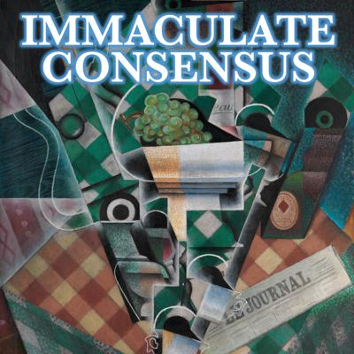 Immaculate Consensus