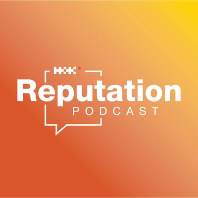 Reputation, a Podcast by Hill+Knowlton Strategies Canada
