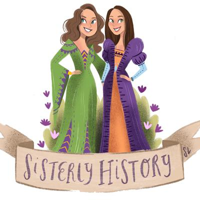 The Not-So-Serious History Podcast hosted by Nicole and Jacqui; Two Sisters on a Quest for Knowledge. New Episodes Every Monday!